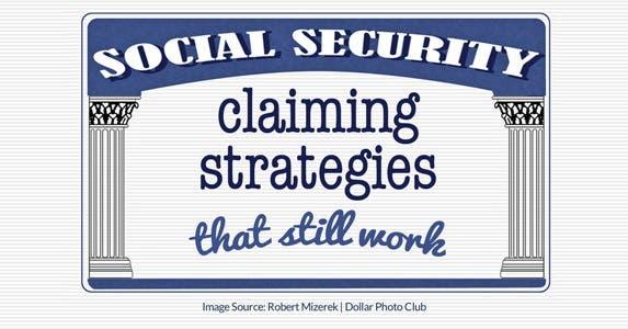 Social Security claiming strategies that still work
