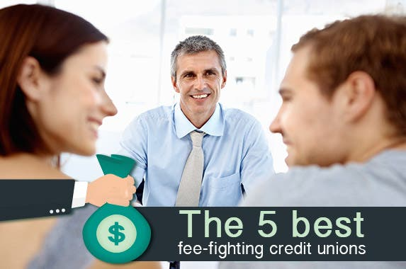 Which credit unions have the lowest fees? © iStock