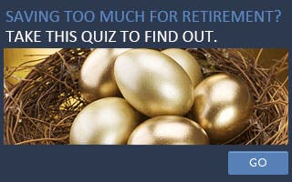 Are you saving too much for retirement? Take this quiz to find out © Subbotina Anna/Shutterstock.com